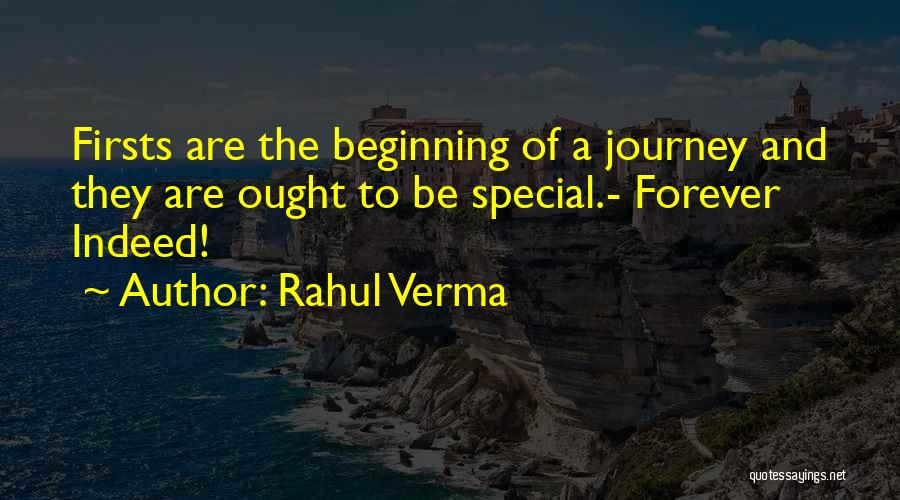 Beginning Of The Journey Quotes By Rahul Verma