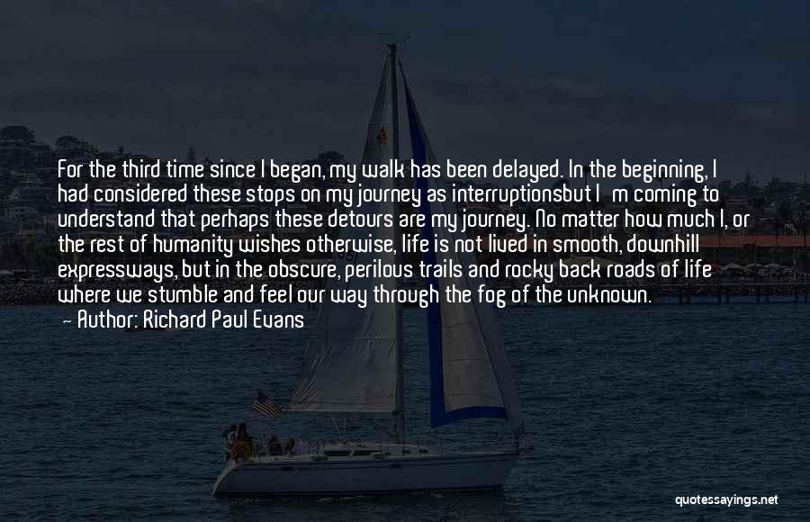Beginning Of The Journey Quotes By Richard Paul Evans