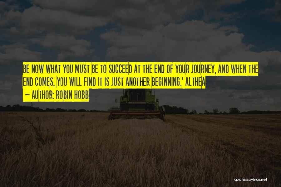 Beginning Of The Journey Quotes By Robin Hobb