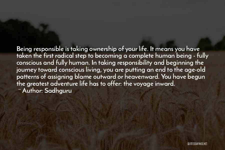 Beginning Of The Journey Quotes By Sadhguru
