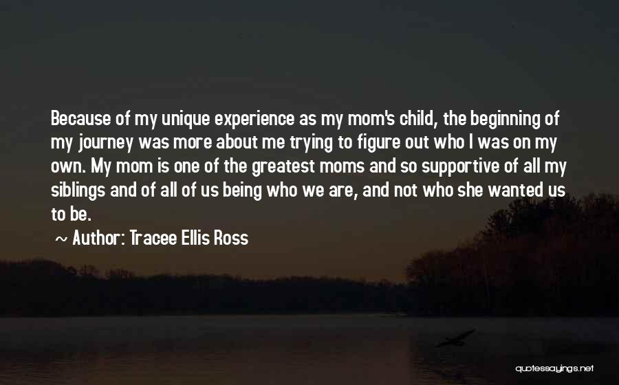 Beginning Of The Journey Quotes By Tracee Ellis Ross