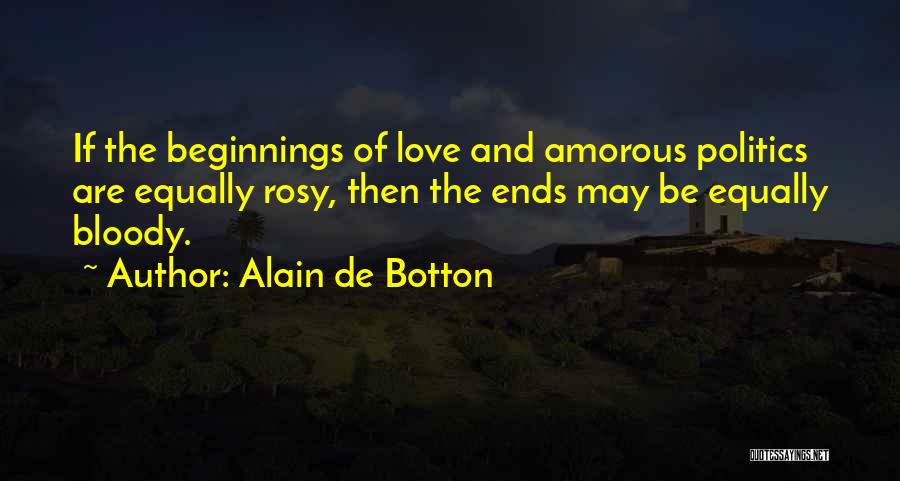 Beginnings Of Love Quotes By Alain De Botton