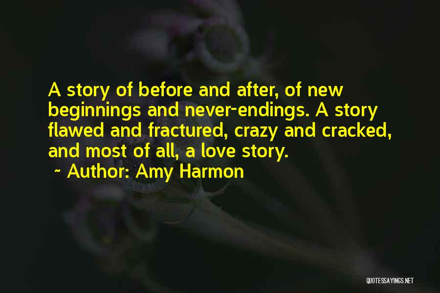 Beginnings Of Love Quotes By Amy Harmon