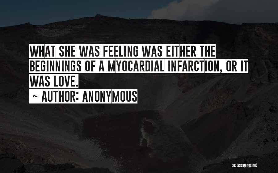 Beginnings Of Love Quotes By Anonymous