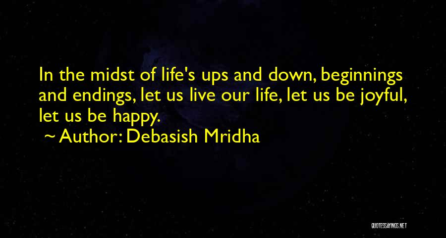 Beginnings Of Love Quotes By Debasish Mridha