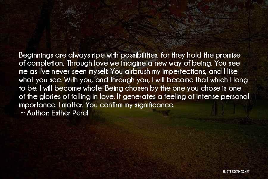 Beginnings Of Love Quotes By Esther Perel