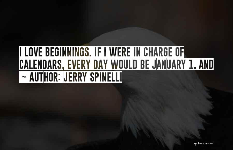 Beginnings Of Love Quotes By Jerry Spinelli
