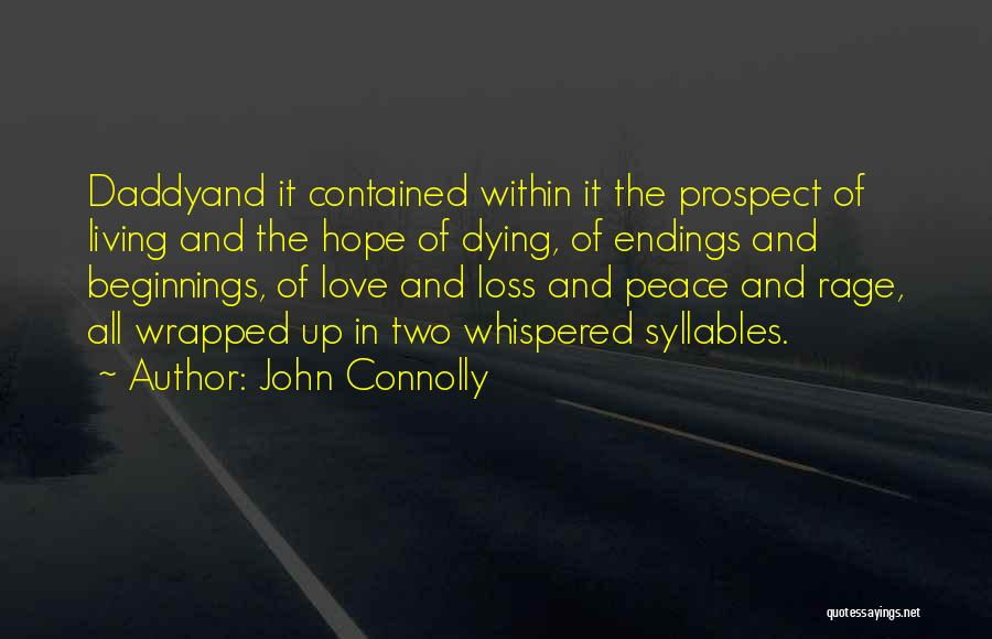 Beginnings Of Love Quotes By John Connolly
