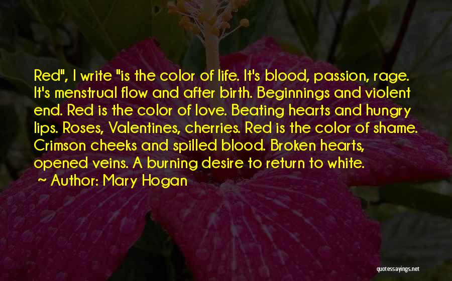 Beginnings Of Love Quotes By Mary Hogan
