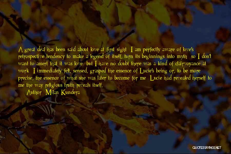 Beginnings Of Love Quotes By Milan Kundera