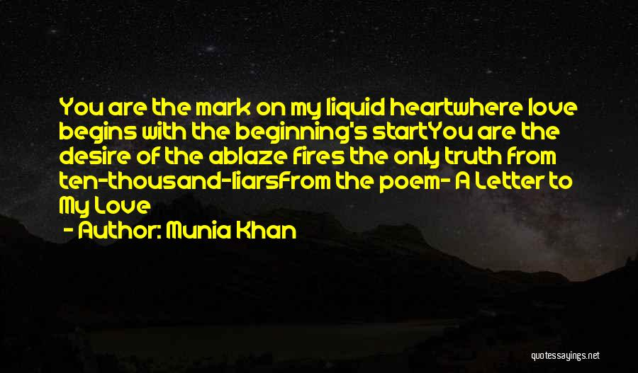 Beginnings Of Love Quotes By Munia Khan