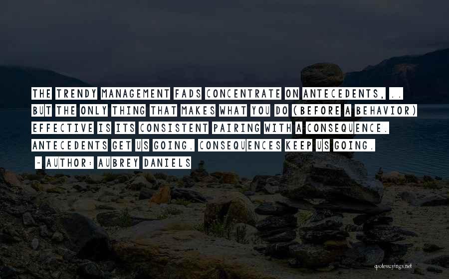 Behavior Management Quotes By Aubrey Daniels