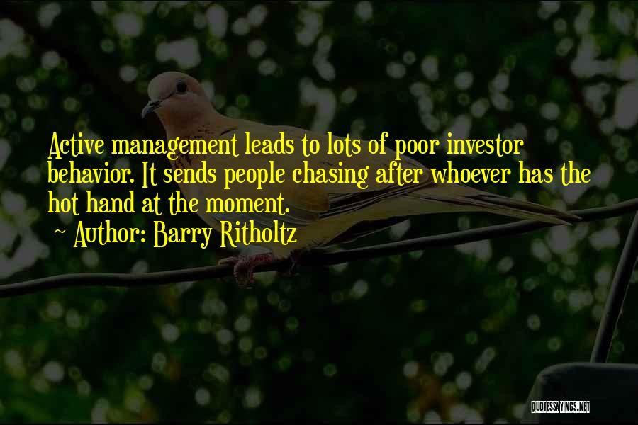 Behavior Management Quotes By Barry Ritholtz