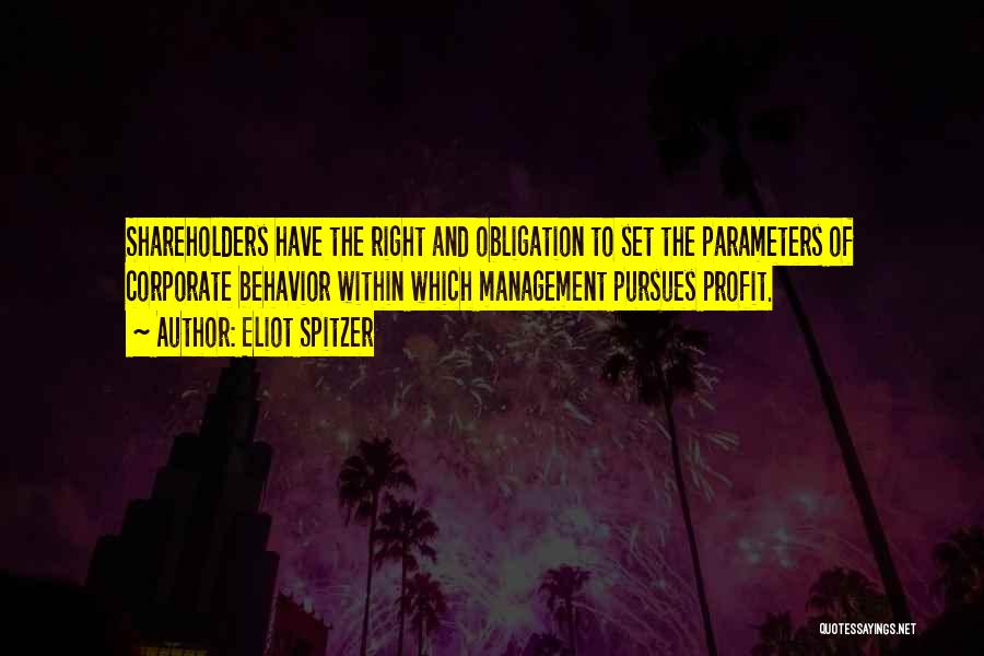 Behavior Management Quotes By Eliot Spitzer