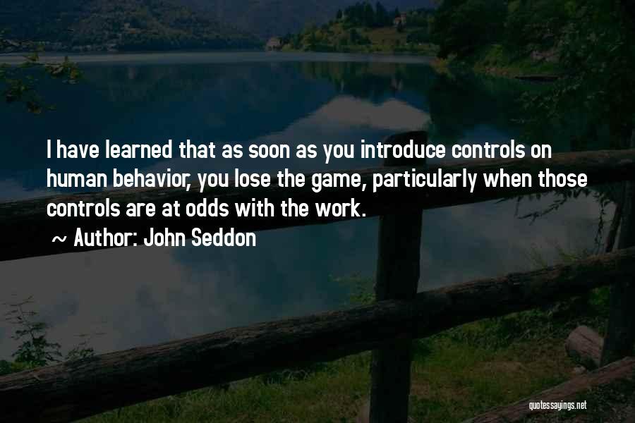 Behavior Management Quotes By John Seddon