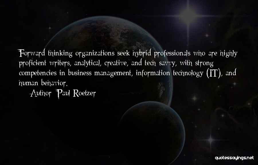 Behavior Management Quotes By Paul Roetzer