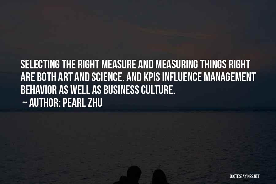 Behavior Management Quotes By Pearl Zhu