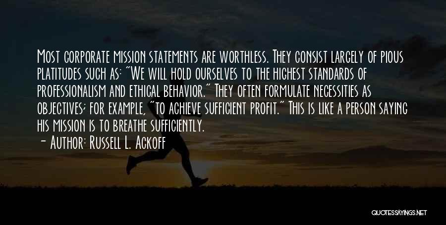 Behavior Management Quotes By Russell L. Ackoff