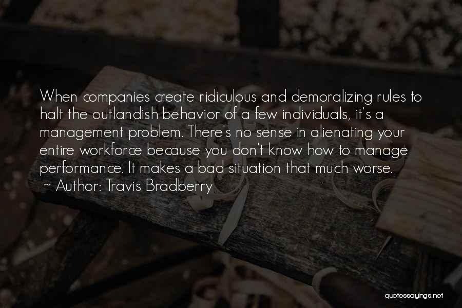 Behavior Management Quotes By Travis Bradberry