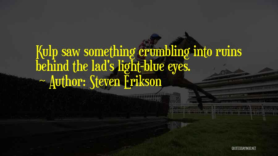 Top 71 Behind Blue Eyes Quotes & Sayings