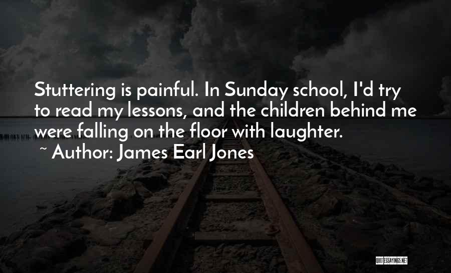 Behind My Laughter Quotes By James Earl Jones