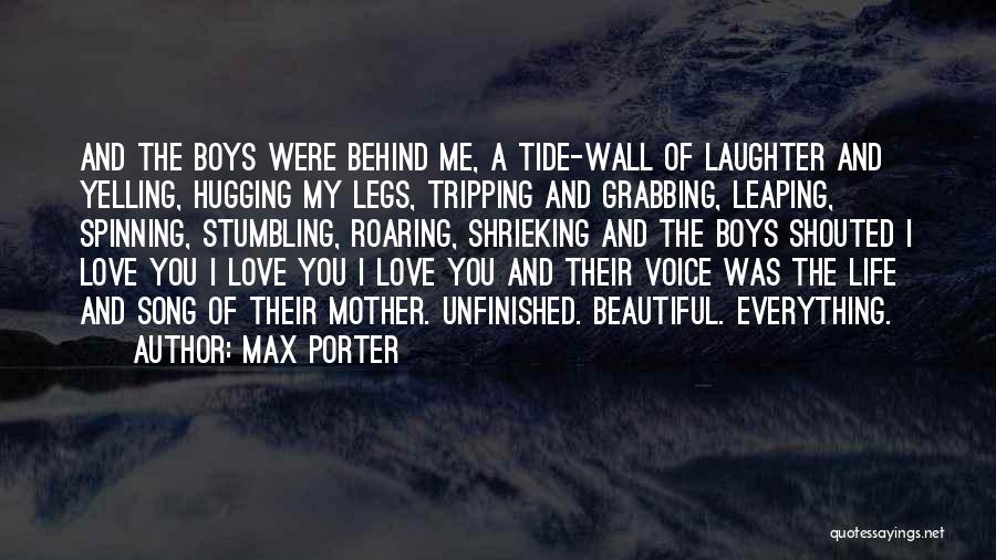 Behind My Laughter Quotes By Max Porter