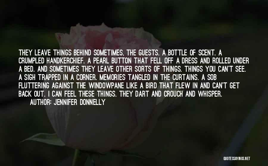 Behind The Curtains Quotes By Jennifer Donnelly