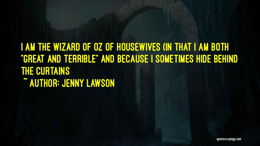 Behind The Curtains Quotes By Jenny Lawson