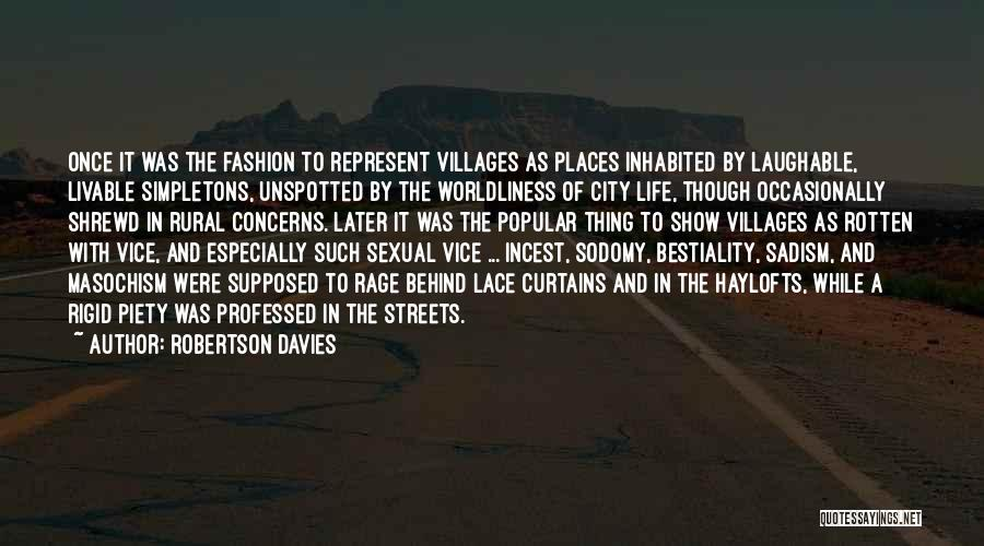 Behind The Curtains Quotes By Robertson Davies