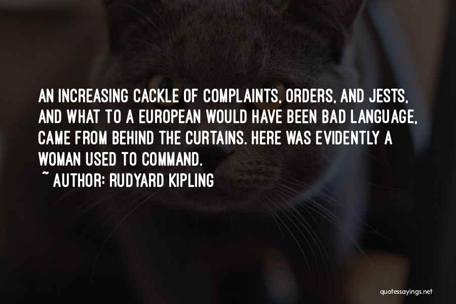 Behind The Curtains Quotes By Rudyard Kipling