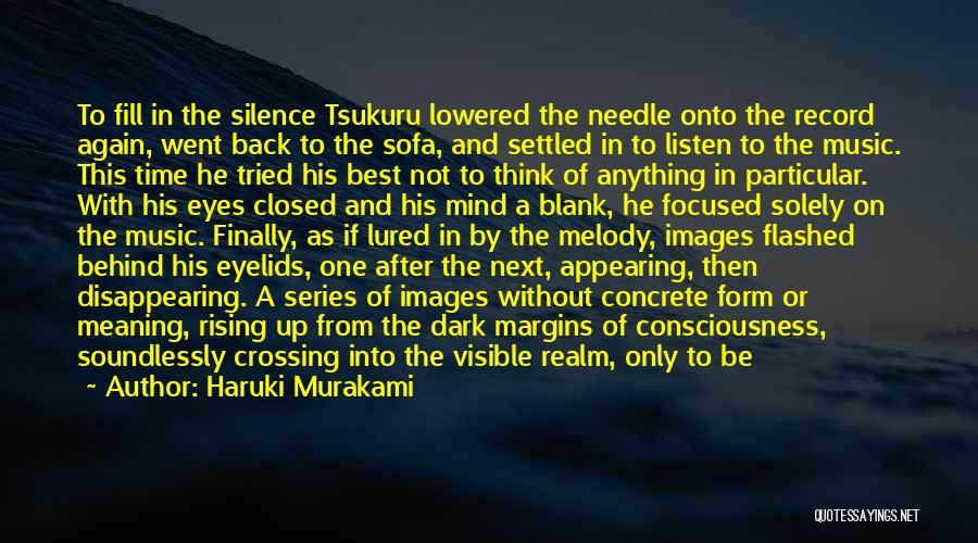 Behind The Eyes Quotes By Haruki Murakami