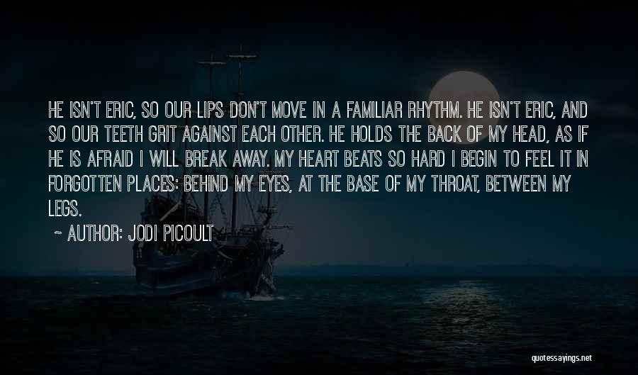 Behind The Eyes Quotes By Jodi Picoult
