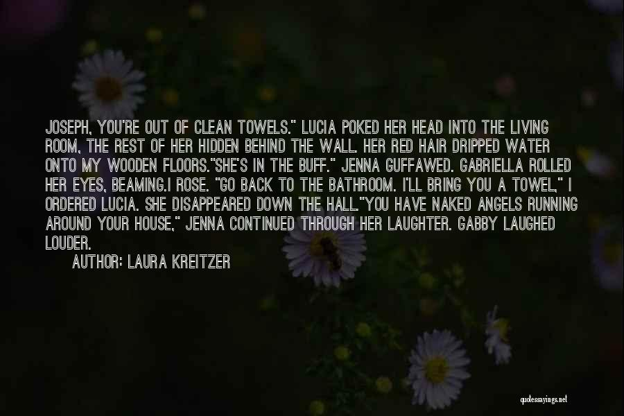 Behind The Eyes Quotes By Laura Kreitzer