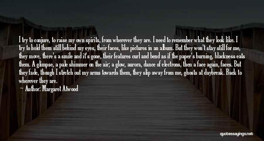Behind The Eyes Quotes By Margaret Atwood