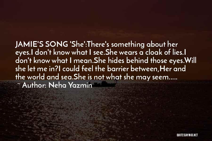 Behind The Eyes Quotes By Neha Yazmin