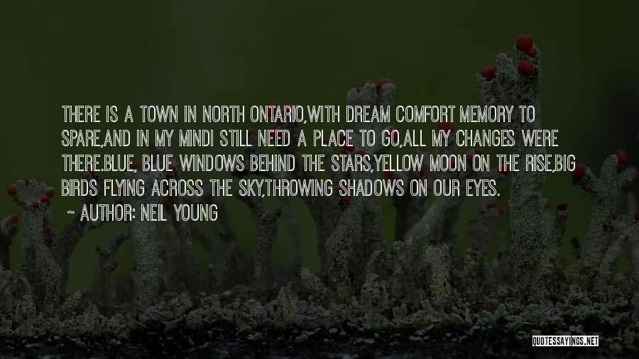 Behind The Eyes Quotes By Neil Young