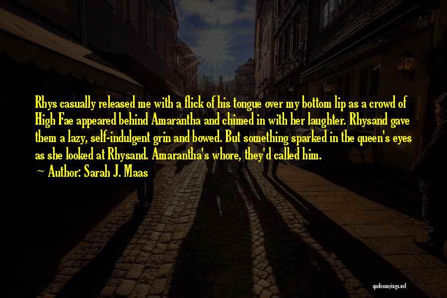 Behind The Eyes Quotes By Sarah J. Maas