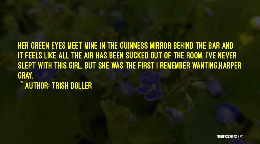 Behind The Eyes Quotes By Trish Doller