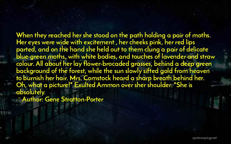 Behind These Green Eyes Quotes By Gene Stratton-Porter