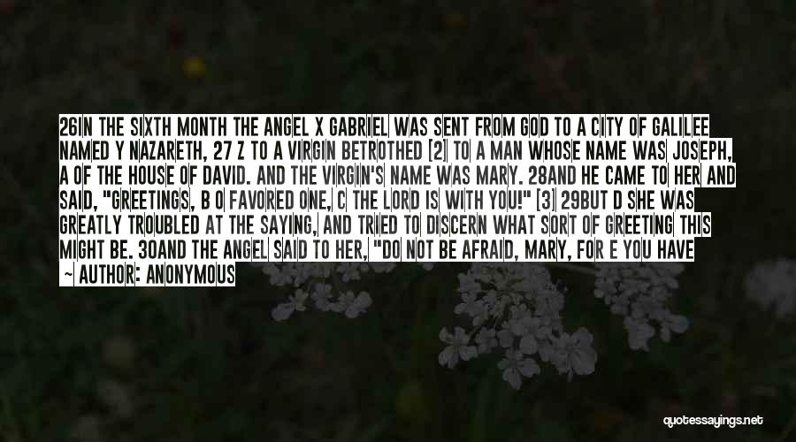 Behold Your God Quotes By Anonymous