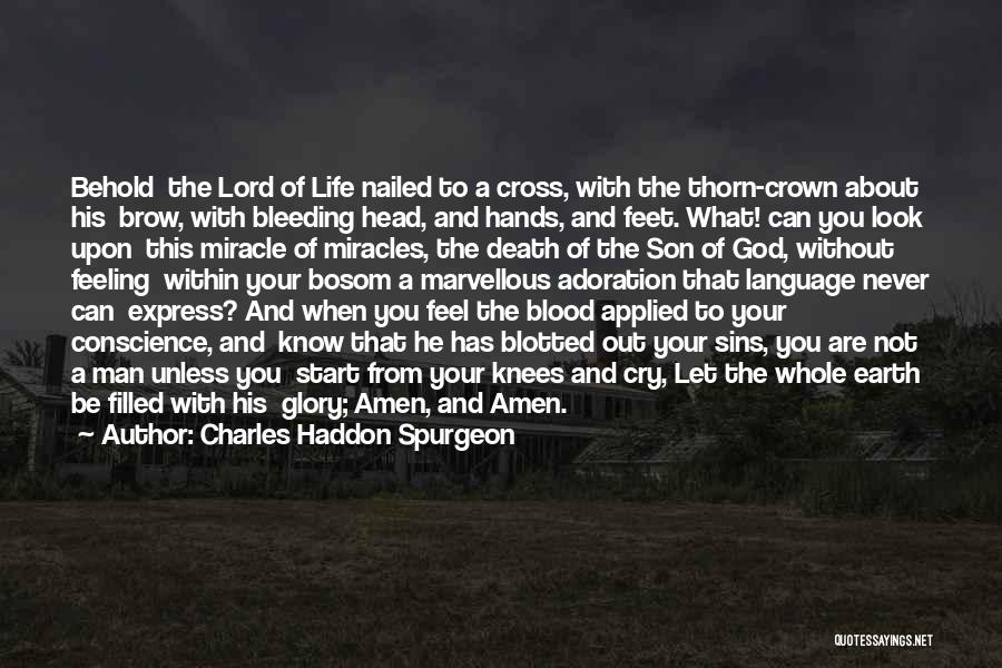 Behold Your God Quotes By Charles Haddon Spurgeon
