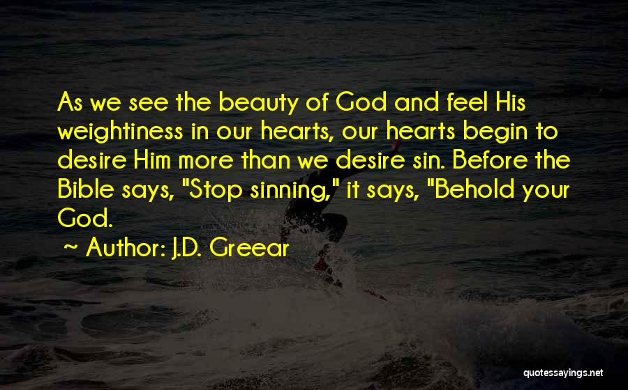 Behold Your God Quotes By J.D. Greear