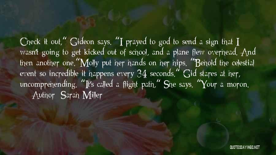 Behold Your God Quotes By Sarah Miller
