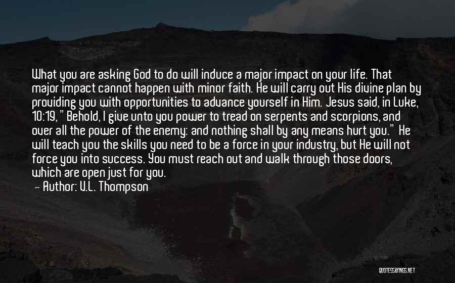 Behold Your God Quotes By V.L. Thompson