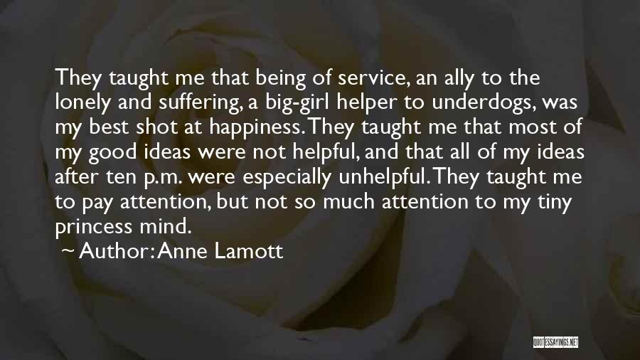Being A Big Shot Quotes By Anne Lamott