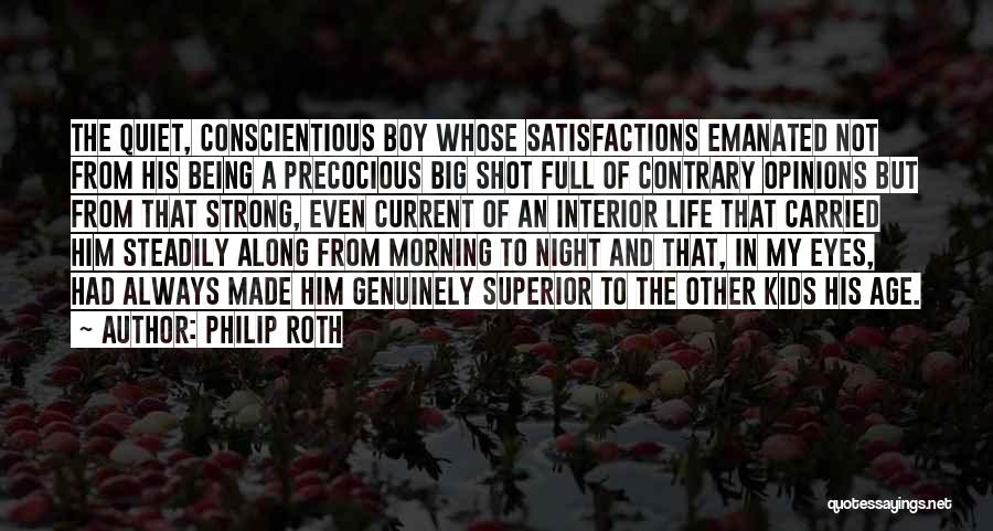 Being A Big Shot Quotes By Philip Roth