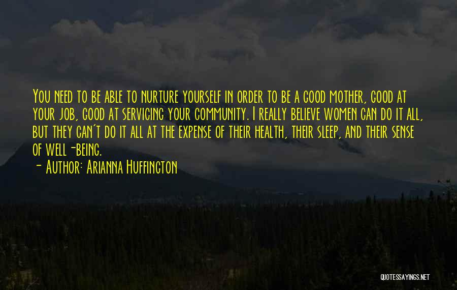 Being A Community Quotes By Arianna Huffington