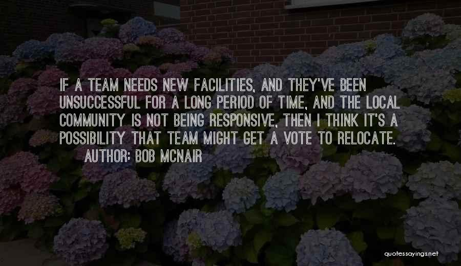 Being A Community Quotes By Bob McNair