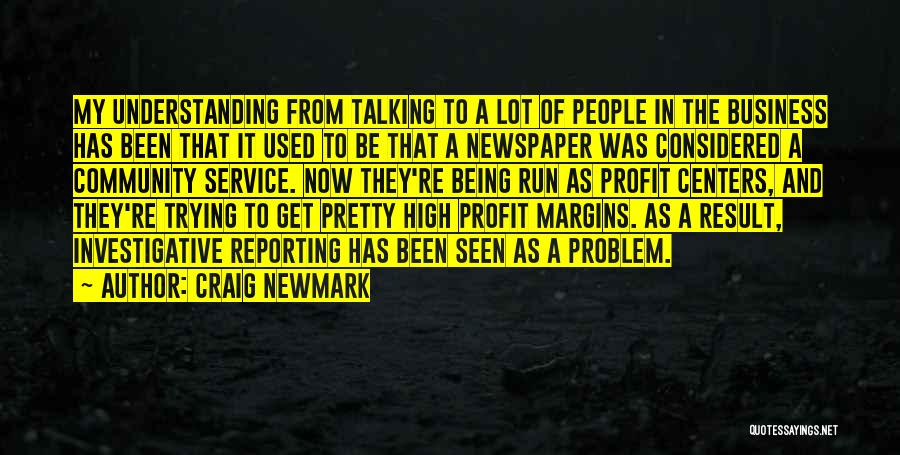 Being A Community Quotes By Craig Newmark