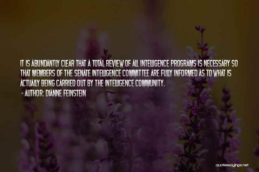 Being A Community Quotes By Dianne Feinstein